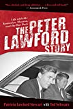 The Peter Lawford Story: Life with the Kennedys, Monroe, and the Rat Pack
