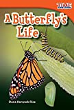 img - for Teacher Created Materials - TIME For Kids Informational Text: A Butterfly's Life - Grade 1 - Guided Reading Level E book / textbook / text book