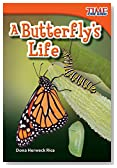 A Butterfly's Life (TIME FOR KIDS® Nonfiction Readers)