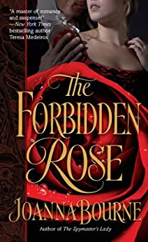 The Forbidden Rose (The Spymaster Series Book 2) by [Bourne, Joanna]