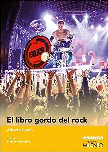 El libro gordo del rock: 13 (Ensayo Música): Amazon.es: Cueto ...