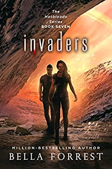 Hotbloods 7: Invaders by [Forrest, Bella]