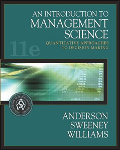 An introduction to management science quantitative approaches to an introduction to management science quantitative approaches to decision making with cd rom and infotrac david r anderson dennis j sweeney fandeluxe Gallery