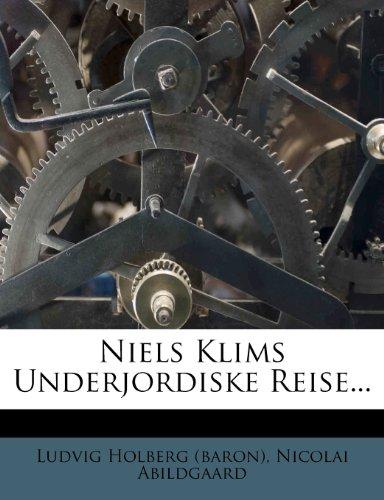Niels Klims Underjordiske Reise... (Danish Edition)