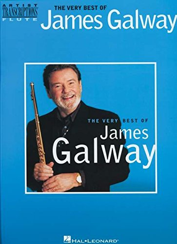 The Very Best of James Galway: Flute Transcriptions (Artist Transcriptions: Flute)