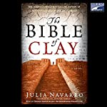 The Bible of Clay | Julia Navarro
