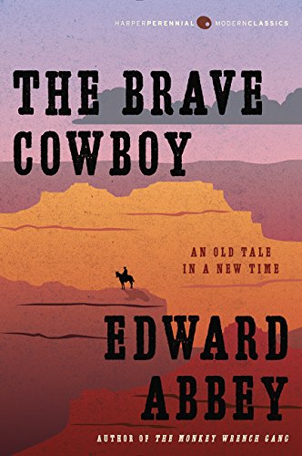 The Brave Cowboy: An Old Tale in a New Time (Harper Perennial Modern Classics)
