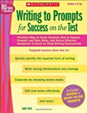 Writing to Prompts for Success on the Test, Mary Rose, 054523459X