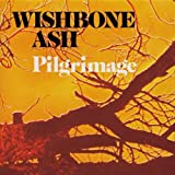 Pilgrimage by Wishbone Ash (2008-01-01)