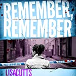 Remember, Remember | Lisa Cutts