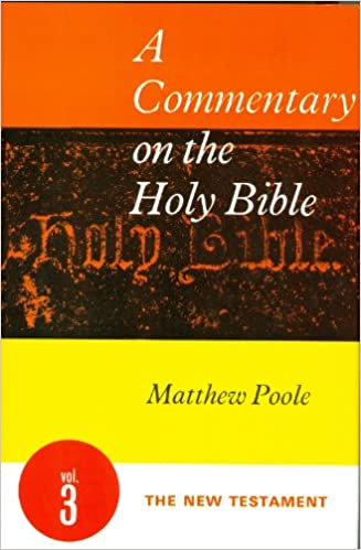 Matthew Pooles Commentary on the Holy Bible - Book of Nehemiah (Annotated)