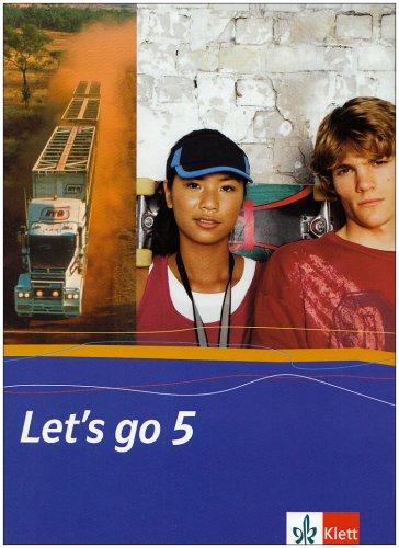 Let's go. Englisch als 1. Fremdsprache. Lehrwerk für Hauptschulen / Teil 5 (5. Lehrjahr): Schülerbuch. Hardcover