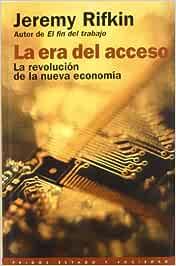 La era del acceso: La revolución de la nueva economía