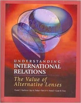 Understanding International Relations: The Value of Alternative