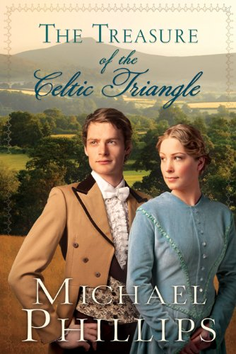 The Treasure of the Celtic Triangle (The Green Hills of Snowdonia Book 2)