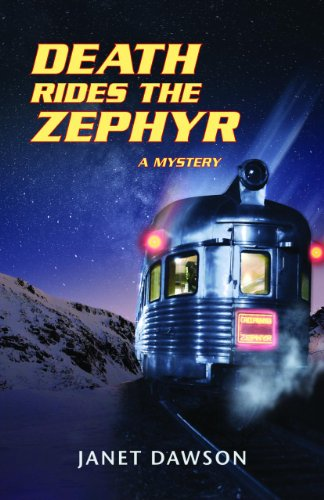 (Death Rides the Zephyr: A Mystery)