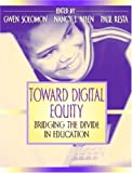 img - for Toward Digital Equity: Bridging the Divide in Education book / textbook / text book