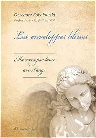 les enveloppes bleues ma correspondance avec l 39 ange french edition kindle edition by. Black Bedroom Furniture Sets. Home Design Ideas