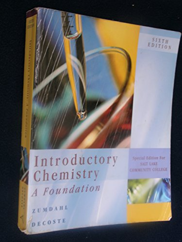 Introductory Chemistry : A Foundation Special Edition for Salt Lake Community College