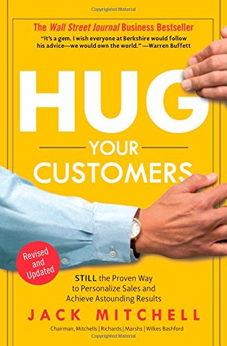 Hug Your Customers: The Proven Way to Personalize Sales and Achieve Astounding Results pdf epub