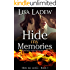Hide My Memories: A Romantic Suspense Thriller Series (Hide Me Series Book 1)