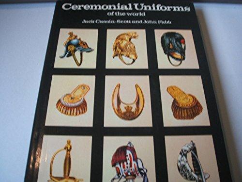 Ceremonial uniforms of the - Uniforms Ceremonial