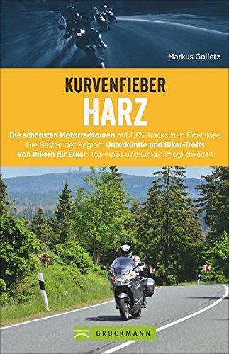Kurvenfieber Harz: Die schönsten Motorradtouren mit GPS-Tracks zum Download. Die Besten der Region: Unterkünfte und Biker-Treffs. Top-Tipps und Einkehrmöglichkeiten. Mit praktischer Faltkarte. Broschiert – 20. Februar 2019 Markus Golletz Bruckmann Verlag G