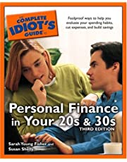 The Complete Idiot's Guide to Personal Finance in your 20'sand 30's,3E