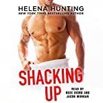 Shacking Up | Helena Hunting