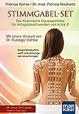 Stimmgabel-Set: Die Kosmische Hausapotheke für Alltagsbeschwerden von A bis Z: Akupunkturpunkte sanft und wirkungsvoll einschwingen. Mit einem Vorwort von Dr. Ruediger Dahlke