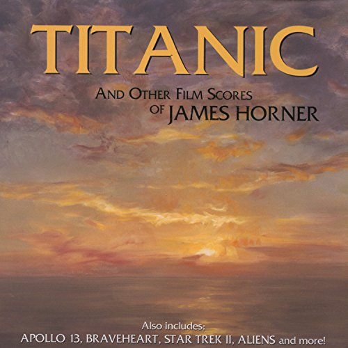 Titanic: I. Distant Memories / II. Southampton / III. Rose / IV. Take Her To Sea, Mr. Murdoch (From