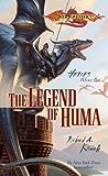 The Legend of Huma (Dragonlance: Heroes Book 1)