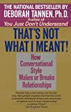 That's Not What I Meant!, Deborah Tannen, 0345379721