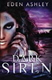 Dark Siren by  Eden Ashley in stock, buy online here