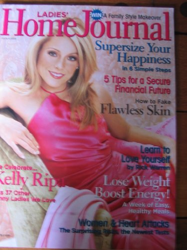 Ladies Home Journal March 2005   Kelly Ripa  Supersize Your Happiness  Flawless Skin