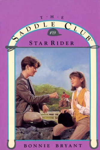 Star Rider (Saddle Club series Book 19)