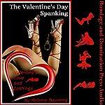 The Valentine's Day Spanking: Valentine's Love and Lashings, Book 4 | Melanie Daunting