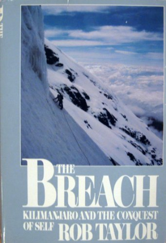 B.O.O.K The Breach: Kilimanjaro and the Conquest of Self WORD