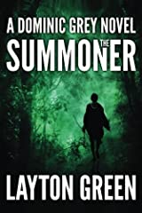 The Summoner (The Dominic Grey Series Book 1) Kindle Edition