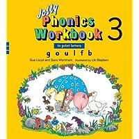 Jolly Phonics Workbook 3: In Print Letters: G, O, U, L, F, B