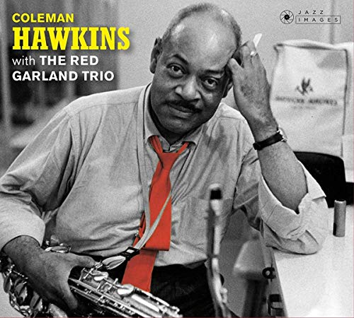 Coleman Hawkins With The Red Garland Trio / At Ease With ColemanHawkins