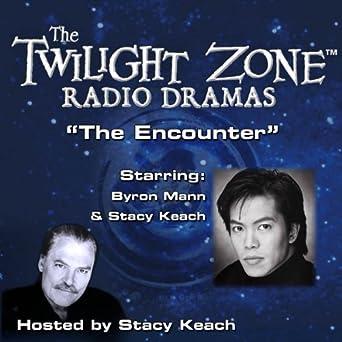 Amazon com: The Encounter: The Twilight Zone Radio Dramas