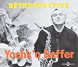 Retrospective (2cd) by Yochk'o Seffer (2006-01-01)