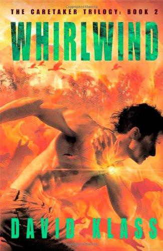 Whirlwind: The Caretaker Trilogy: Book 2