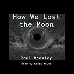 How We Lost the Moon, A True Story by Frank W. Allen