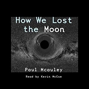How We Lost the Moon, A True Story by Frank W. Allen Audiobook