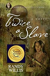 Twice a Slave: a Jerry B. Jenkins Select Book