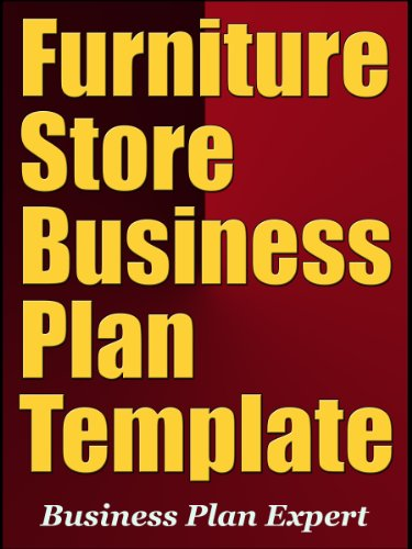 Furniture Store Business Plan Template (Including 10 Free Bonuses)