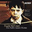 Die Asche meiner Mutter Performance by Frank McCourt Narrated by Harry Rowohlt, Hanns Jörg Krumpholz, E. A. Schepmann