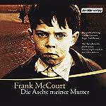 Die Asche meiner Mutter | Frank McCourt